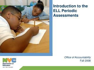 What Are the ELL Periodic Assessments?