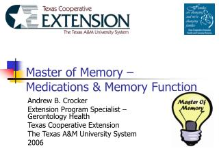 Master of Memory –  Medications & Memory Function
