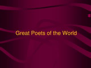 Great Poets of the World