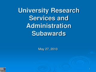 University Research Services and Administration Subawards