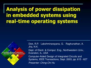 Analysis of power dissipation in embedded systems using real-time operating systems
