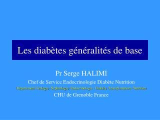 Les diabètes généralités de base