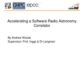 Accelerating a Software Radio Astronomy Correlator