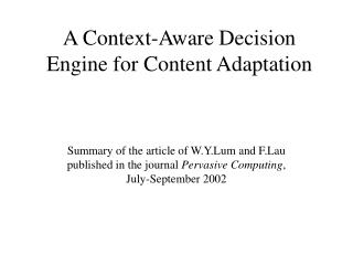 A Context-Aware Decision Engine for Content Adaptation