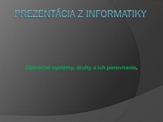 Prezentácia z informatiky