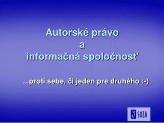Autorské právo  a informačná spoločnosť