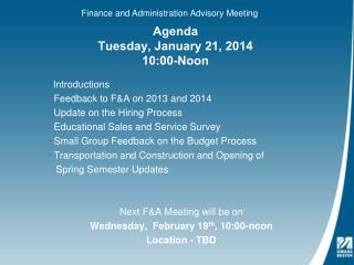 Agenda Tuesday, January 21, 2014 10:00-Noon
