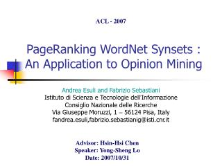 PageRanking WordNet Synsets : An Application to Opinion Mining