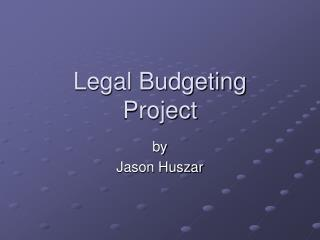 Legal Budgeting  Project