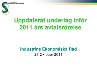 Uppdaterat underlag inför 2011 års avtalsrörelse