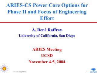 ARIES-CS Power Core Options for Phase II and Focus of Engineering Effort