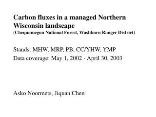 Stands: MHW, MRP, PB, CC/YHW, YMP Data coverage: May 1, 2002 - April 30, 2003