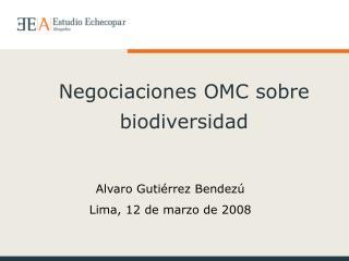 Negociaciones OMC sobre biodiversidad