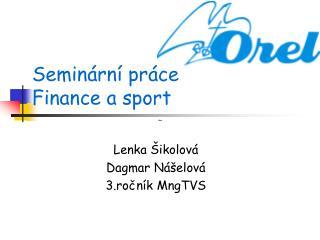 Seminární práce  Finance a sport
