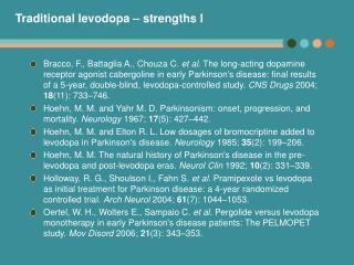 Traditional levodopa – strengths I