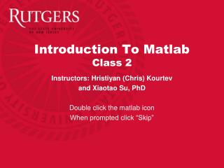 Introduction To Matlab Class 2