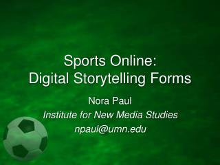 Sports Online: Digital Storytelling Forms