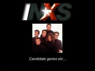 Candidate genes etc…