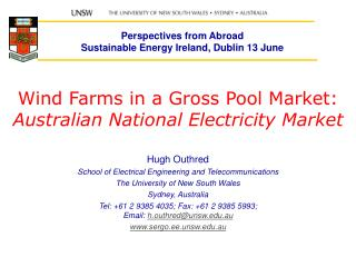Wind Farms in a Gross Pool Market: Australian National Electricity Market