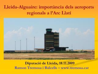 Lleida-Alguaire: importància dels aeroports regionals a l'Arc Llatí