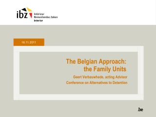 The Belgian Approach:  the Family Units
