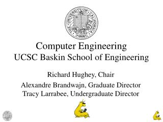 Computer Engineering UCSC Baskin School of Engineering