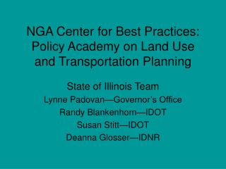 NGA Center for Best Practices: Policy Academy on Land Use and Transportation Planning