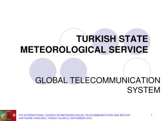 TURKISH STATE METEOROLOGICAL SERVICE