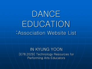 DANCE EDUCATION : Association Website List