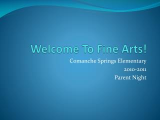 Welcome To Fine Arts!