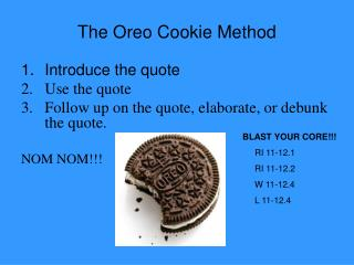 The Oreo Cookie Method