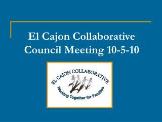 El Cajon Collaborative Council Meeting 10-5-10
