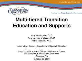 Multi-tiered Transition Education and Supports