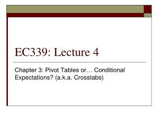 EC339: Lecture 4