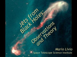 Jets from  Black Holes: Observations and Theory