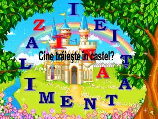 Cine trăieşte în castel?