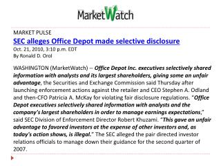 MARKET PULSE SEC alleges Office Depot made selective disclosure Oct. 21, 2010, 3:10 p.m. EDT
