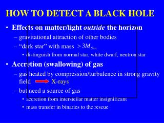 HOW TO DETECT A BLACK HOLE
