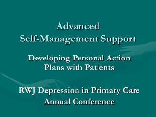 Advanced  Self-Management Support