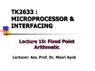 TK2633 : MICROPROCESSOR & INTERFACING