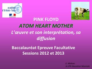 PINK FLOYD ATOM HEART MOTHER L'œuvre et son interprétation, sa diffusion