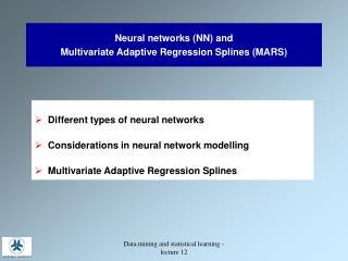 Neural networks (NN) and Multivariate Adaptive Regression Splines (MARS)