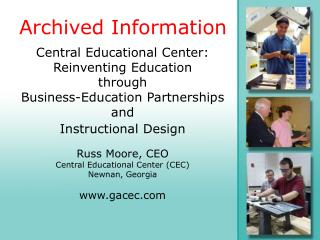 Central Educational Center: Reinventing Education  through  Business-Education Partnerships and  Instructional Design
