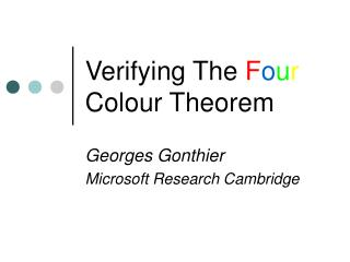 Verifying The  F o u r  Colour Theorem