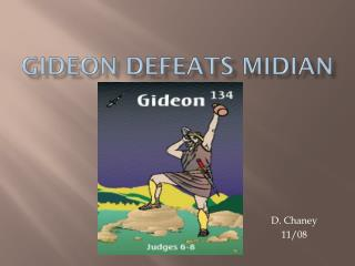Gideon Defeats Midian