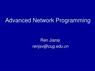 Advanced Network Programming
