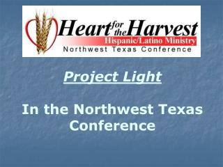Project Light In the Northwest Texas Conference