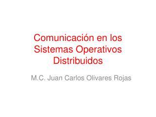 Comunicación en los Sistemas Operativos Distribuidos