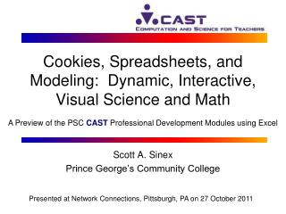Cookies, Spreadsheets, and Modeling:  Dynamic, Interactive, Visual Science and Math