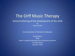 The Orff Music Therapy